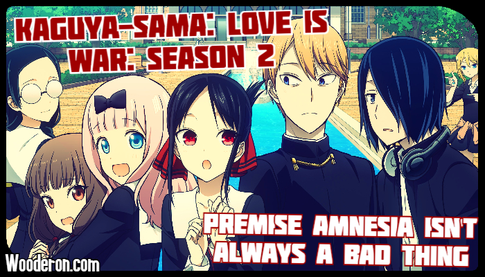 Kaguya-Sama: Love is War: Season 2 – Premise Amnesia isn't always a bad thing