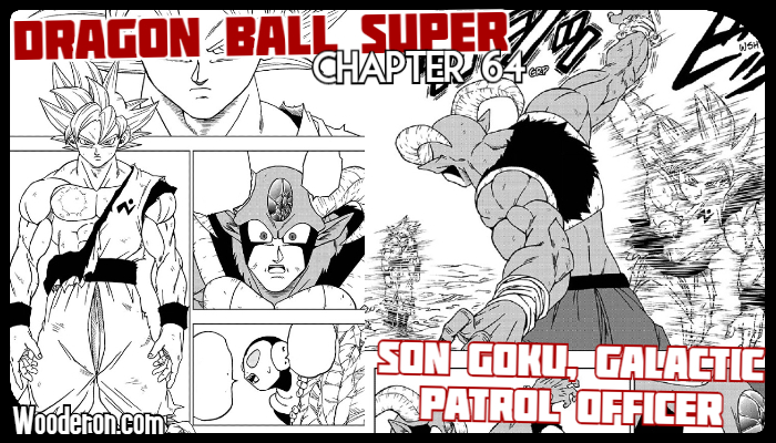 Dragon Ball Super Manga – Chapter 64: Son Goku, Galactic Patrol Officer