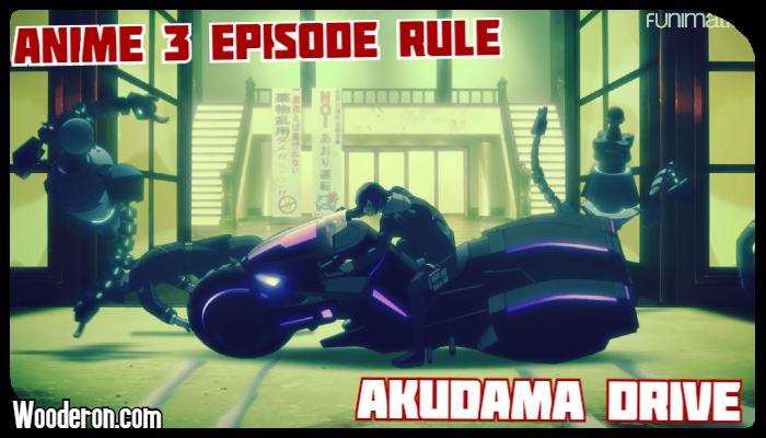 3 Episode Rule – AkudamaDrive