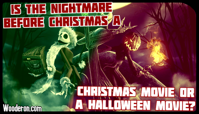 Is The Nightmare before Christmas a Christmas movie or a Halloweenmovie?