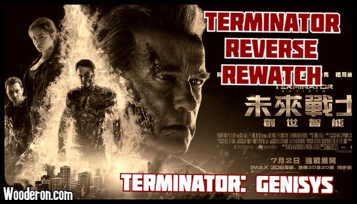 Terminator Reverse Rewatch – TerminatorGenisys