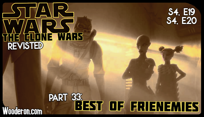Star Wars: The Clone Wars Revisited – Part 33: Best of Frienemies