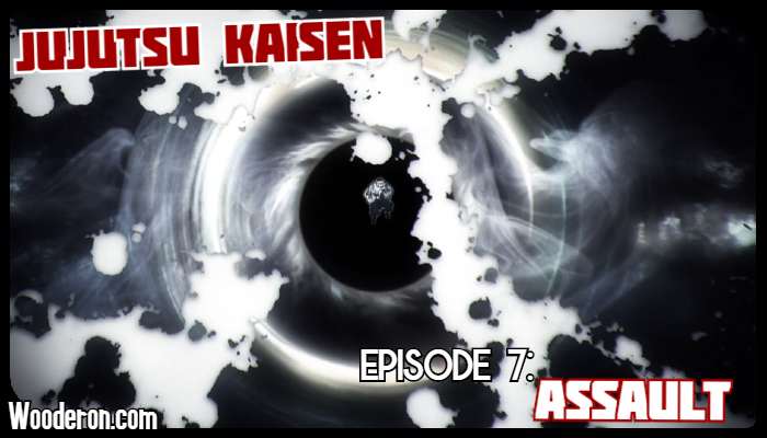 Jujutsu Kaisen – Episode 7 Review: Assault