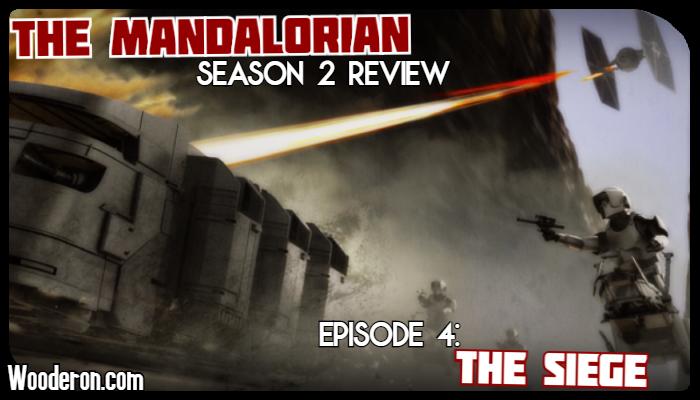 The Mandalorian Season 2 Review – Episode 4: TheSiege
