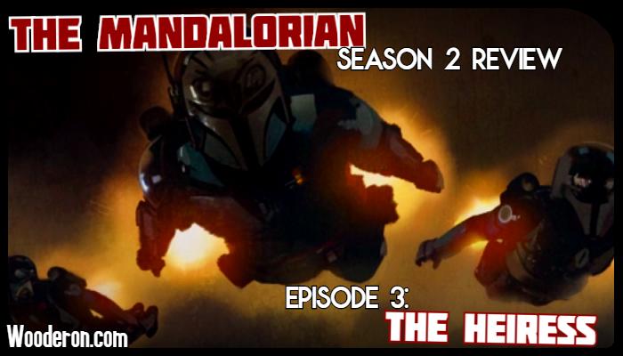 The Mandalorian Season 2 Review – Episode 3: TheHeiress