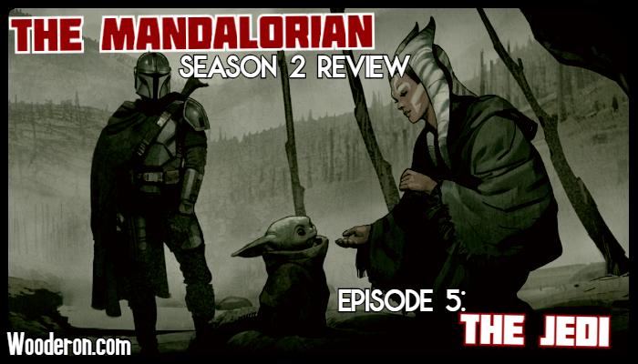 The Mandalorian Season 2 Review – Episode 5: TheJedi
