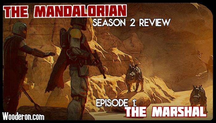 The Mandalorian Season 2 Review – Episode 1: TheMarshal