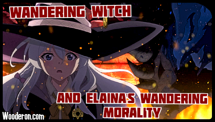 Wandering Witch and Elaina's Wandering Morality