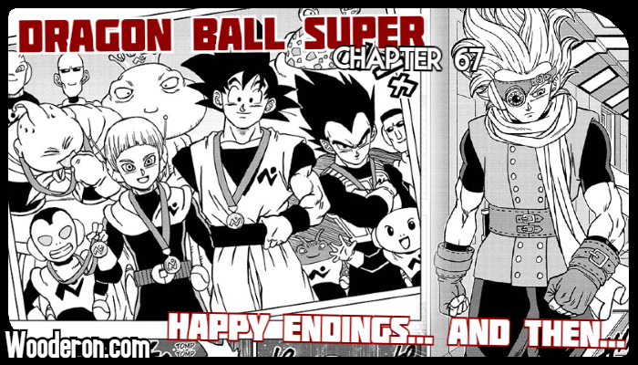 Dragon Ball Super Manga – Chapter 67: Happy Endings… And then…