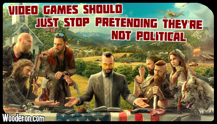 Video Games should just stop pretending they're not political