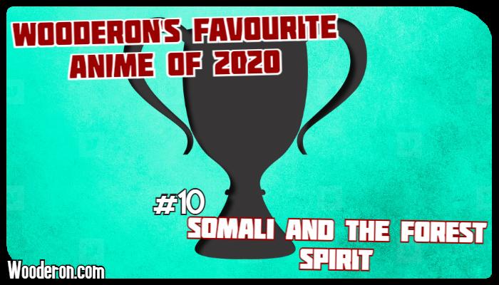 Wooderon's Favourite Anime of 2020 –#10