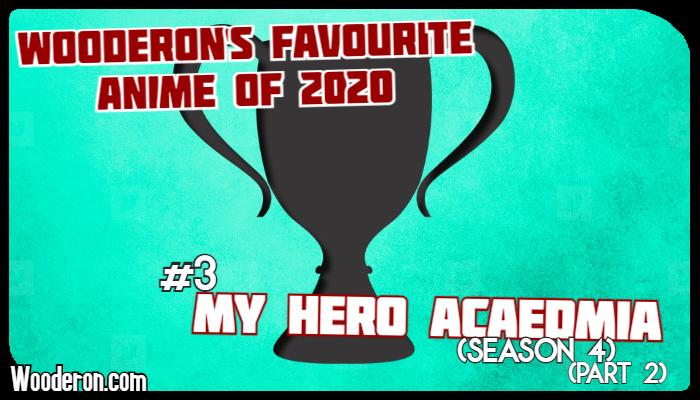Wooderon's Favourite Anime of 2020 –#3