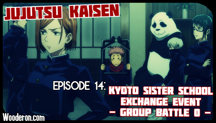 Jujutsu Kaisen – Episode 14 Review: Kyoto Sister School Exchange Event – Group Battle 0 –