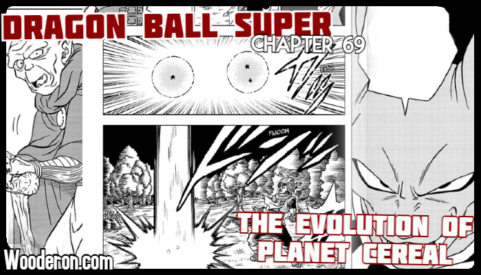 Dragon Ball Super Manga – Chapter 69: The Evolution of Planet Cereal