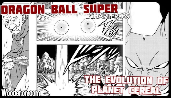 Dragon Ball Super Manga – Chapter 69: The Evolution of PlanetCereal