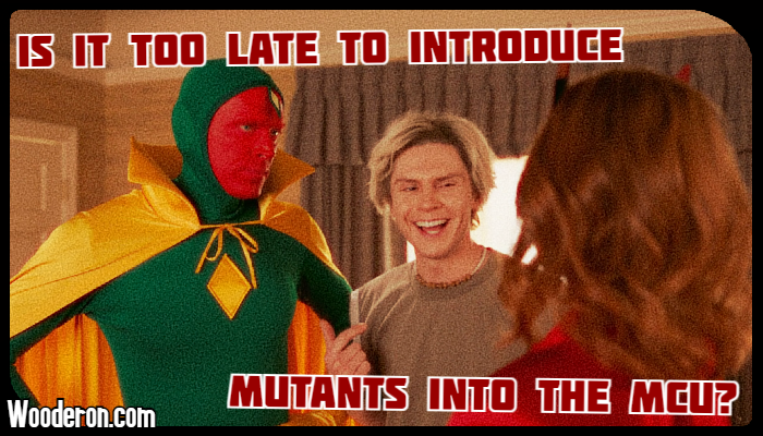Is it too late to introduce Mutants into theMCU?