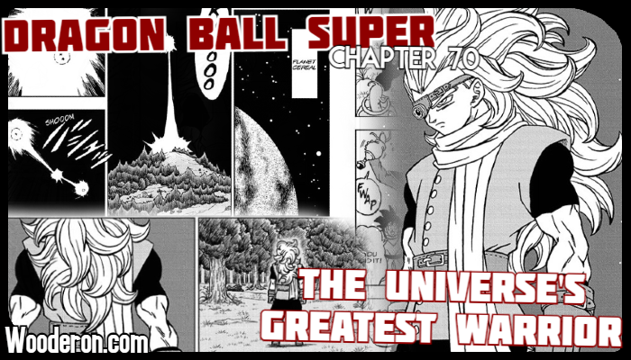 Dragon Ball Super Manga – Chapter 70: The Universe's Greatest Warrior