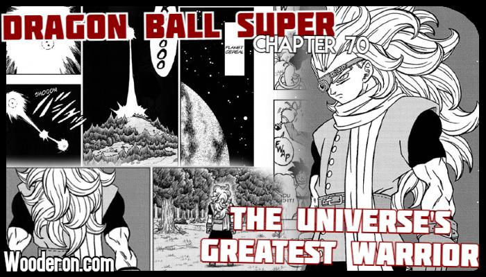 Dragon Ball Super Manga – Chapter 70: The Universe's GreatestWarrior