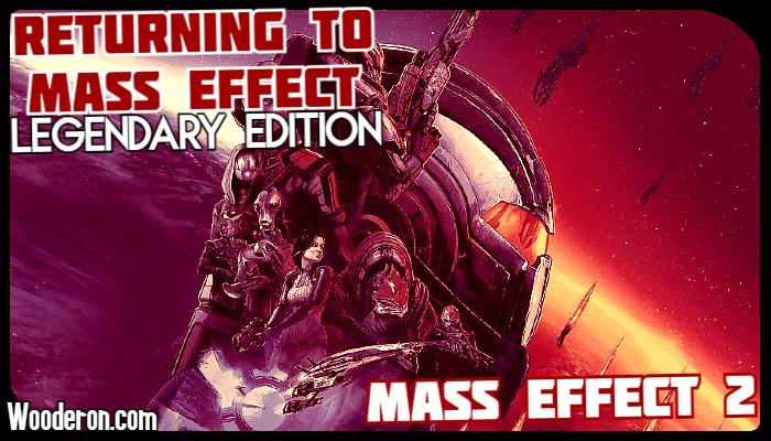 Returning to Mass Effect – Legendary Edition: Mass Effect2