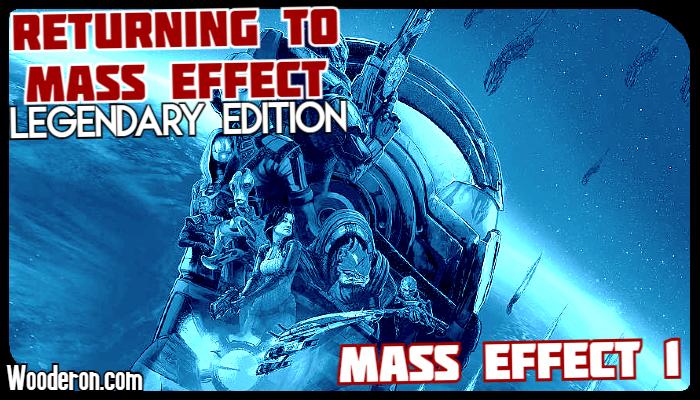Returning to Mass Effect – Legendary Edition: Mass Effect1