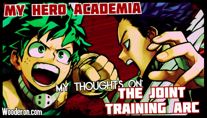 My Hero Academia – My thoughts on the Joint TrainingArc