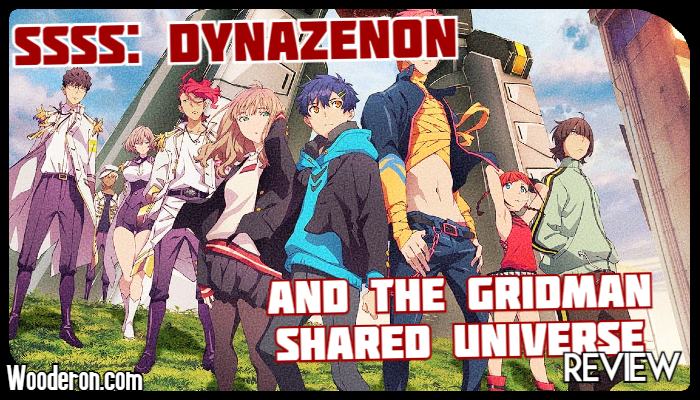 SSSS: Dynazenon and the Gridman Shared UniverseReview