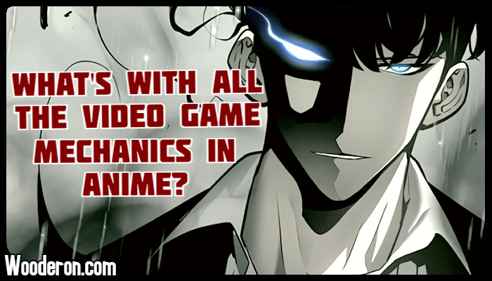 What's with all the video game mechanics inanime?