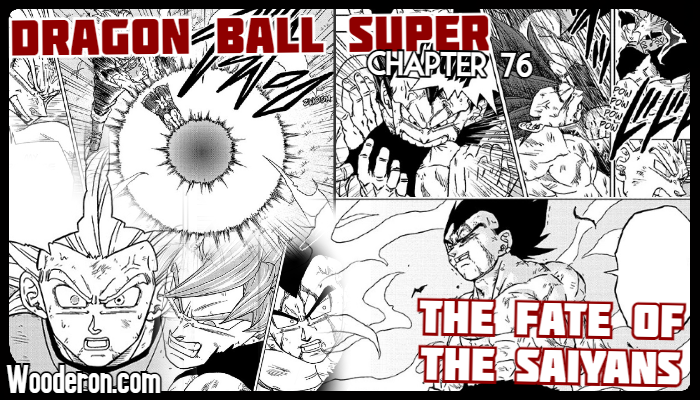 Dragon Ball Super Manga – Chapter 76: The Fate of theSaiyans