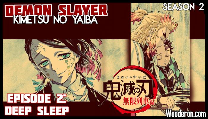 Demon Slayer: Season 2 – Episode 2: DeepSleep