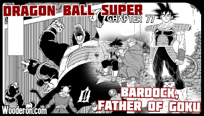 Dragon Ball Super Manga – Chapter 77: Bardock, Father ofGoku