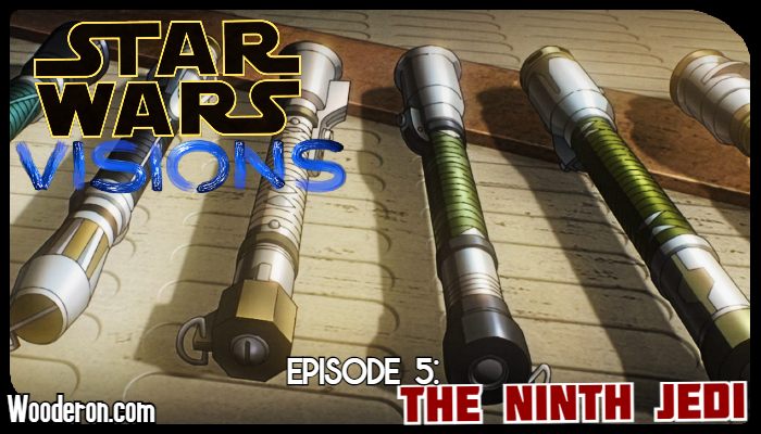 Star Wars Visions Reviews – Episode 5: The NinthJedi