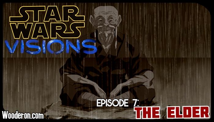 Star Wars Visions Reviews – Episode 7: TheElder